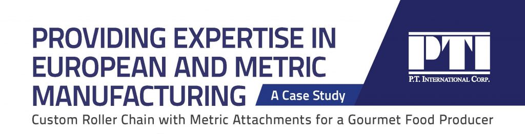 Expertise in European and Metric Manufacturing – A Case Study