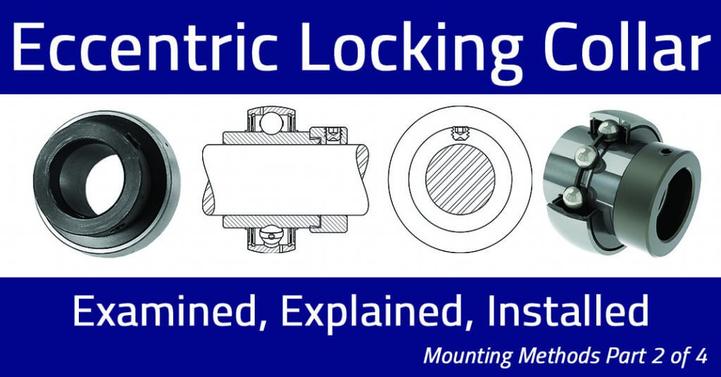 Mounting Methods (Part 3 of 4): Concentric Clamp Collar
