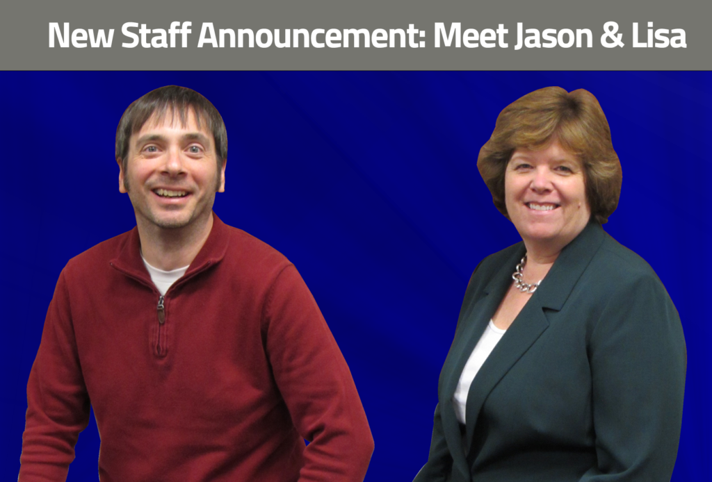 Introducing Two New Staff Additions – Jason and Lisa!